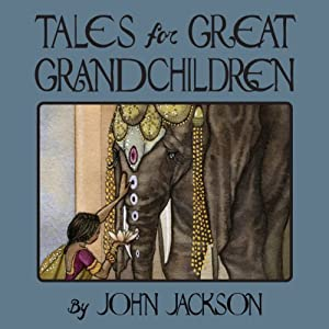 Tales for Great Grandchildren Audiobook