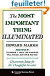 The Most Important Thing Illuminated...