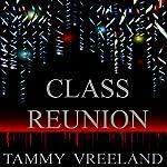 Class Reunion | Tammy Vreeland