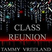 Class Reunion | [Tammy Vreeland]