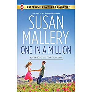 One in a Million | [Susan Mallery, Tanya Michaels]