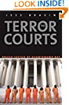 The Terror Courts: Rough Justice at G...