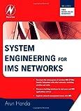 echange, troc Arun Handa - System Engineering for IMS Networks