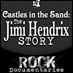 Castles Made of Sand: The Jimi Hendrix Story | Geoffrey Giuliano