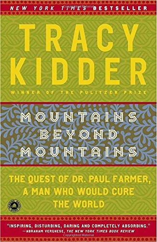 Mountains Beyond Mountains, Kidder, Tracy