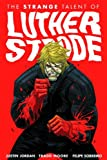 Image of The Strange Talent of Luther Strode, Vol. 1