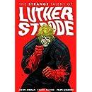 The Strange Talent of Luther Strode, Vol. 1