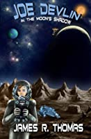Joe Devlin: In The Moon's Shadow (Space Academy)