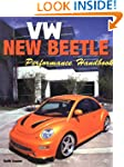 VW New Beetle: Performance Handbook