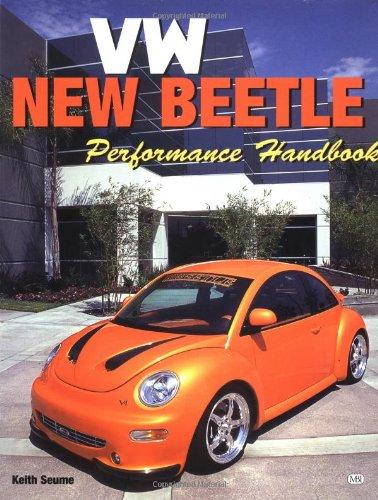 Vw New Beetle: The Performance Handbook (Motorbooks Workshop)