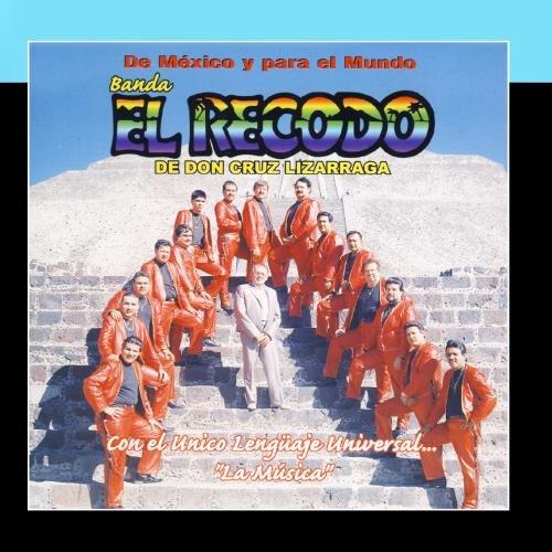 banda el recodo - De Mexico Y Para El Mundo - Zortam Music