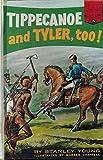 img - for Tippecanoe and Tyler, too! (Landmark books) book / textbook / text book