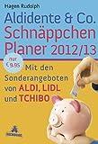 Aldidente & Co. Schn�ppchenplaner 2012/