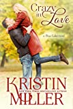 Crazy in Love (Contemporary Romance) (Blue Lake Series) (English Edition)
