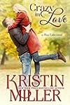 Crazy in Love (Contemporary Romance)...