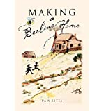 img - for [ [ [ Making a Beeline Home [ MAKING A BEELINE HOME ] By Estes, Pam ( Author )Sep-29-2011 Paperback book / textbook / text book