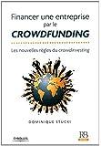 Financer une entreprise par le crowdfunding : Les nouvelles règles du crowdinvesting