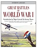 img - for Great Battles of World War I: Stunning 3-dimensional computer graphics recreate the most important battles of World War I, from Passchendaele to the Argonne book / textbook / text book