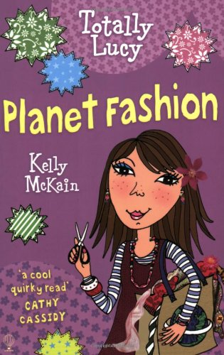 Planet Fashion (Totally Lucy)