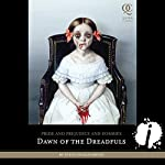 Pride and Prejudice and Zombies: Dawn of the Dreadfuls | Jane Austen,Steve Hockensmith