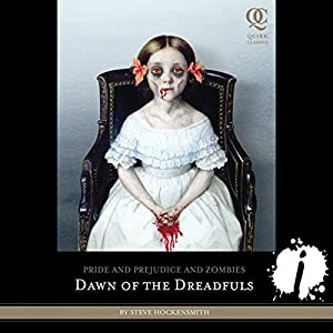Pride and Prejudice and Zombies: Dawn of the Dreadfuls Audiobook