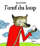 """Afficher """"L'oeuf du loup"""""""