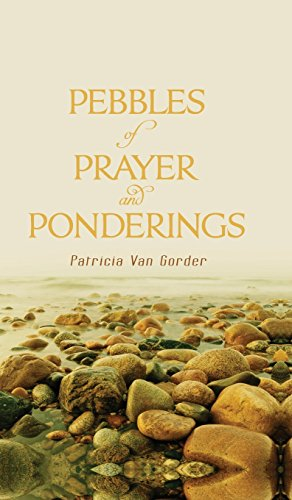 Pebbles of Prayer and Ponderings