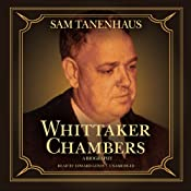 Whittaker Chambers: A Biography | [Sam Tanenhaus]