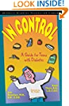 In Control: A Guide for Teens with Di...