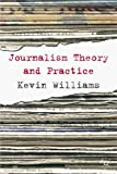 Comparative Journalism: Theory and Practice (0333971566) by Williams, Kevin