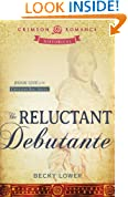 The Reluctant Debutante: Book 1 of the Cotillion Ball Series (Crimson Romance)