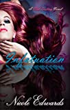 Infatuation: A Club Destiny Novel (Volume 5)