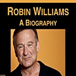 Robin Williams: A Biography | Jim Evans