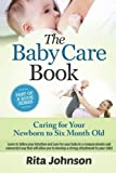 img - for Parenting: Caring for Your Newborn to Six Month Old (The Ultimate Child Care Book) (Volume 3) book / textbook / text book