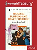 Promises, Pumpkins and Prince Charming (Silhouette Romance)