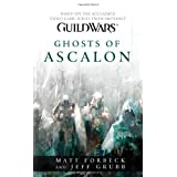 Guild Wars : Ghosts of Ascalon ~ Matt Forbeck