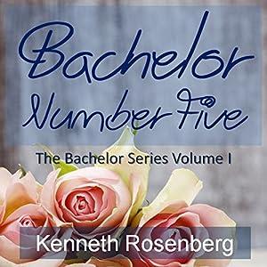 Bachelor Number Five Audiobook