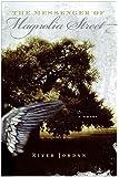 The Messenger of Magnolia Street: A Novel