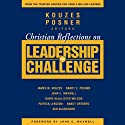 Christian Reflections on The Leadership Challenge (       UNABRIDGED) by James M. Kouzes, Barry Z. Posner Narrated by Ken Maxon