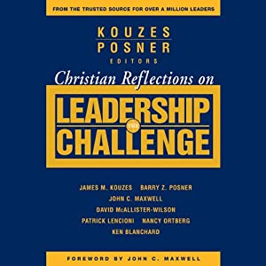 Christian Reflections on The Leadership Challenge | [James M. Kouzes, Barry Z. Posner]