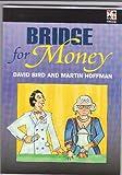 Bridge for Money (0953873757) by David Bird