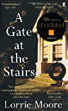 Lorrie Moore A Gate at the Stairs
