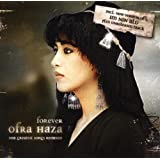 Forever Ofra Haza - Her Greatest Songs Remixed