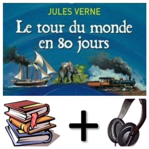 Le Tour Du Monde En 80 Jours Audiobook Pack [Book + Cd Mp3 (French Edition)