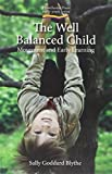 The Well Balanced Child: Movement and Early Learning