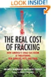The Real Cost of Fracking: How Americ...