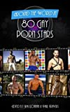 Around The World In 80 Gay Porn Stars (Around The World In 80... Book 2)
