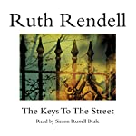 The Keys to the Street | Ruth Rendell