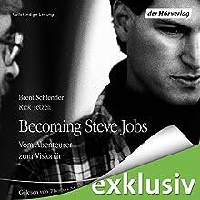 Becoming Steve Jobs: Vom Abenteurer zum Visionär (       ungekürzt) von Brent Schlender, Rick Tetzeli Gesprochen von: Thomas M. Meinhardt