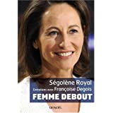 Femme Deboutpar Sgolne Royal